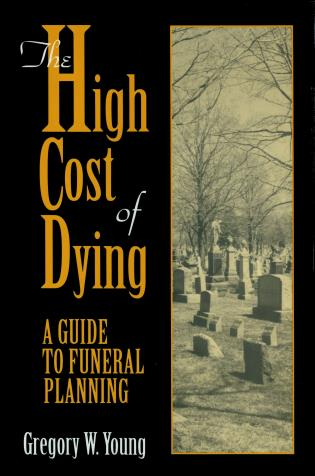 Cover image for the book The High Cost of Dying
