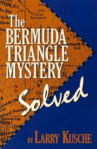 Cover image for the book The Bermuda Triangle Mystery - Solved