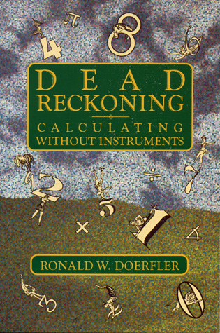 Cover image for the book Dead Reckoning: Calculating Without Instruments