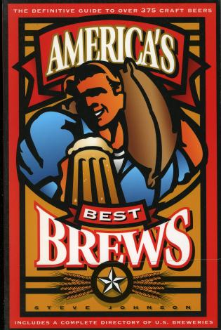 Cover image for the book America's Best Brews: The Definitive Guide to More Than 375 Craft Beers from Coast to Coast