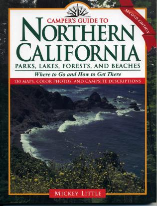 Cover image for the book Camper's Guide to Northern California: Parks, Lakes, Forests, and Beaches