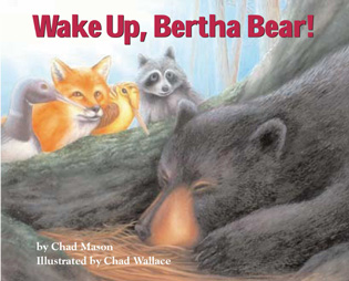 Cover image for the book Wake Up, Bertha Bear!