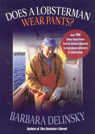 Cover image for the book Does a Lobsterman Wear Pants?