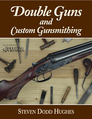 Cover image for the book Double Guns and Custom Gunsmithing