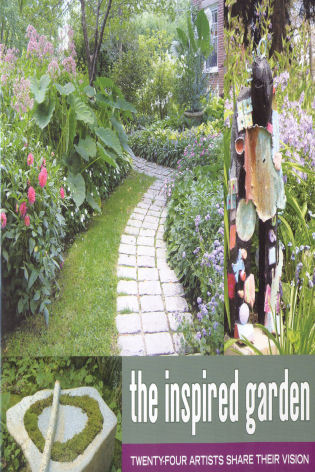 The Inspired Garden: 24 Artists Share Their Vision - 9780892727377 ...