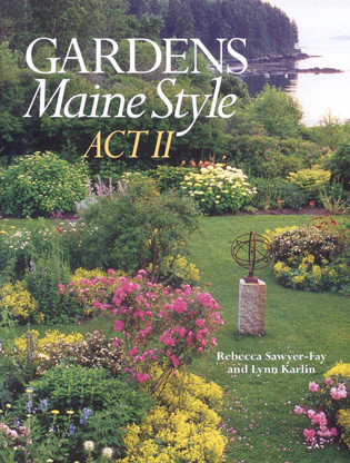 Cover image for the book Gardens Maine Style, Act II