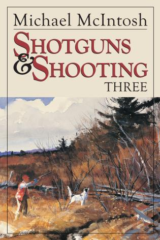 Cover image for the book Shotguns and Shooting Three