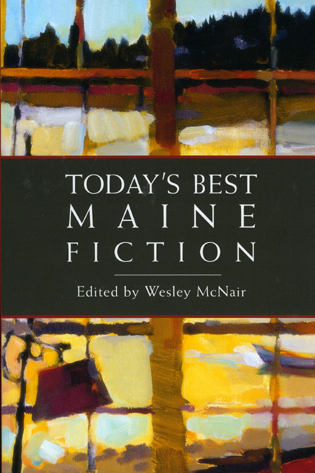 Cover image for the book Today's Best Maine Fiction
