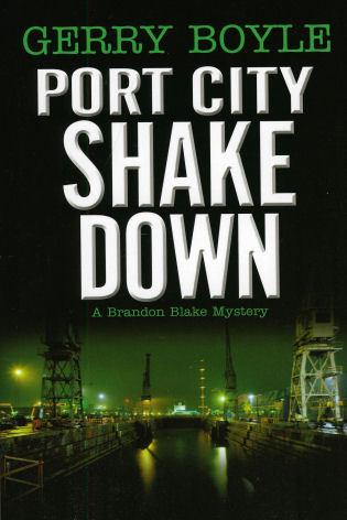 Cover image for the book Port City Shakedown: A Brandon Blake Crime Novel