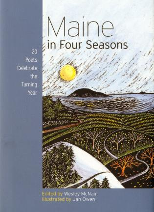 Cover image for the book Maine in Four Seasons: 20 Poets Celebrate the Turning Year