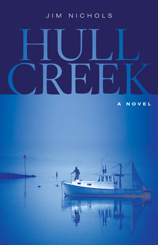 Cover image for the book Hull Creek: A Novel of the Maine Coast