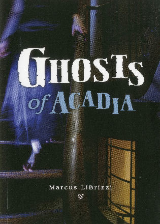 Cover image for the book Ghosts of Acadia