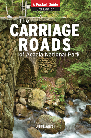 Cover image for the book Carriage Roads of Acadia: A Pocket Guide, 3rd Edition