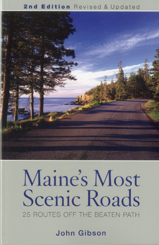 Cover image for the book Maine's Most Scenic Roads: 25 Routes off the Beaten Path, 2nd Edition