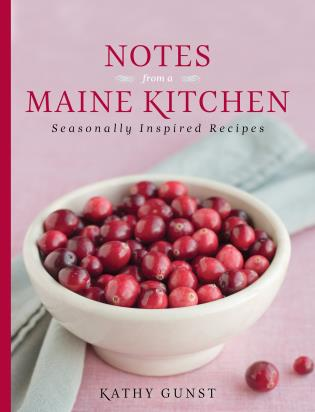 Cover image for the book Notes from a Maine Kitchen: Seasonally Inspired Recipes
