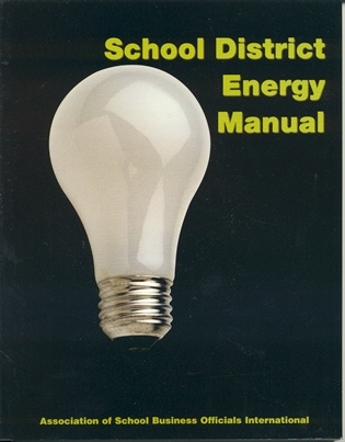 Cover image for the book School District Energy Manual