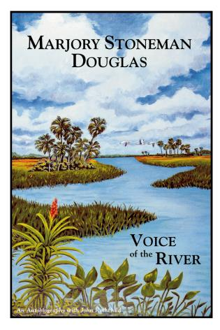 Cover image for the book Marjory Stoneman Douglas: Voice of the River