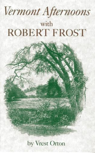 Cover image for the book Vermont Afternoons with Robert Frost, 1st Edition