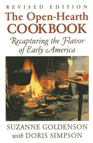 Cover image for the book Open-Hearth Cookbook: Recapturing the Flavor of Early America, 1st Edition