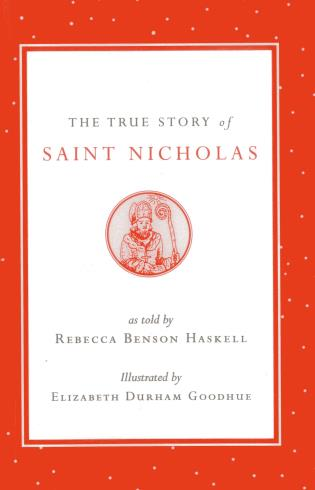 Cover image for the book The True Story of Saint Nicholas, 2nd Edition