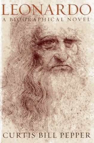 Cover image for the book Leonardo: A Biographical Novel, 1st Edition
