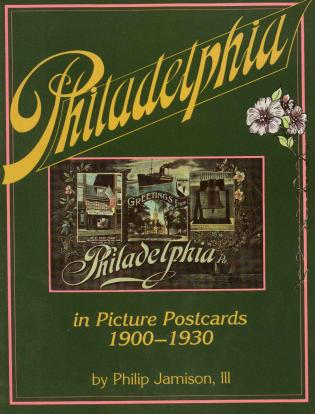 Cover image for the book Philadelphia: In Early Picture Postcards 1900-1930