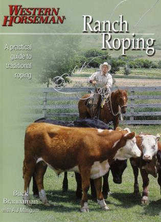 Cover image for the book Ranch Roping with Buck Brannaman, First Edition
