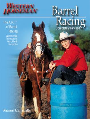 Cover image for the book Barrel Racing: Completely Revised, First Edition