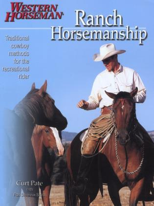 Cover image for the book Ranch Horsemanship: How To Ride Like The Cowboys Do Revised, First Edition