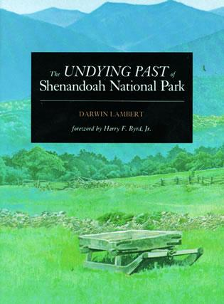 Cover image for the book The Undying Past of Shenandoah National Park