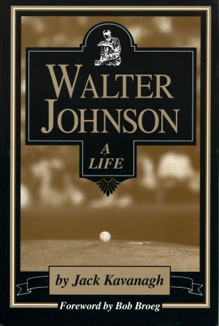 Cover image for the book Walter Johnson: A Life