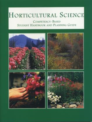 Cover image for the book Horticultural Science: Compentency-Based Student Handbook and Planning Guide