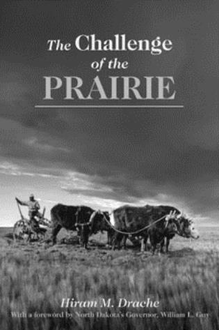 Cover image for the book The Challenge of the Prairie: Life and Times of Red River Pioneers