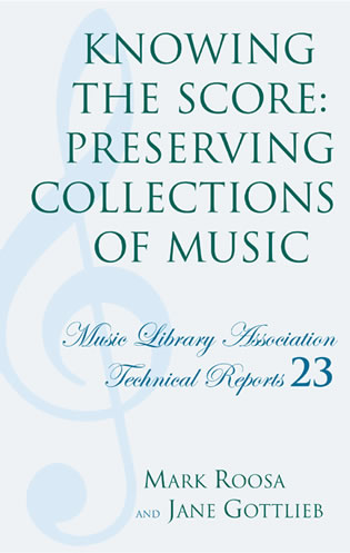 Cover image for the book Knowing the Score: Preserving Collections of Music