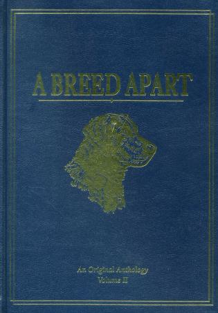 Cover image for the book A Breed Apart: A Tribute to the Hunting Dogs That Own Our Souls: An Original Anthology, Volume 2, Limited Edition