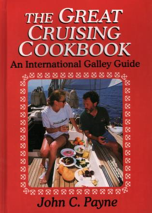 Cover image for the book The Great Cruising Cookbook: An International Galley Guide