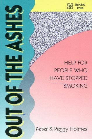 Cover image for the book Out of the Ashes: Help for People Who Have Stopped Smoking