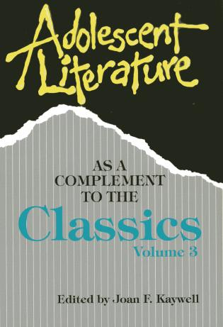 Cover image for the book Adolescent Literature as a Complement to the Classics, Volume 3, 1st Edition