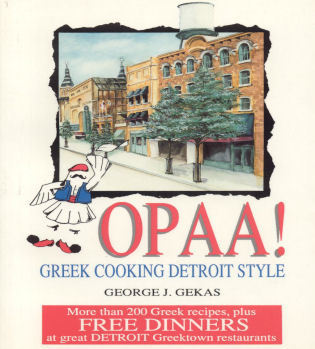 Cover image for the book Opaa! Greek Cooking Detroit Style