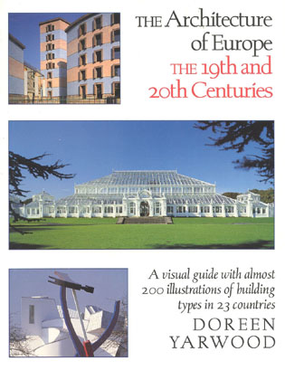 Cover image for the book The Architecture of Europe: The 19th and 20th Centuries
