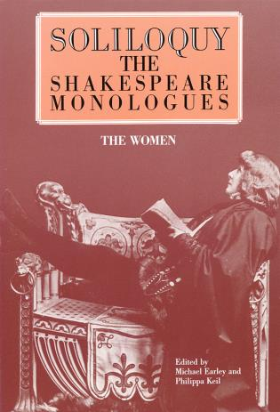 Cover image for the book Soliloquy! The Women: The Shakespeare Monologues
