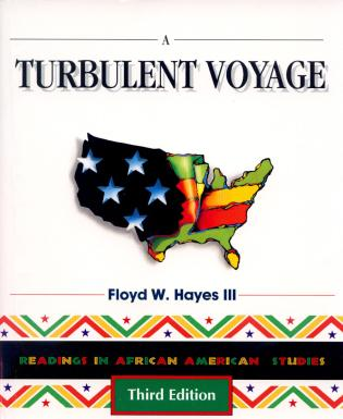 Cover image for the book A Turbulent Voyage: Readings in African American Studies, 3rd Edition