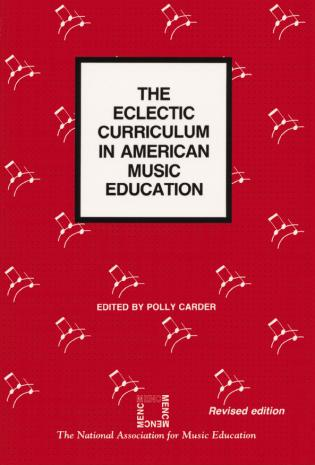 Cover image for the book The Eclectic Curriculum in American Music Education