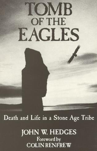 Cover image for the book Tomb of the Eagles: Death and Life in a Stone Age Tribe