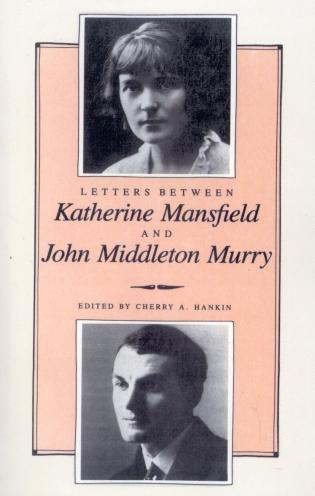 Cover image for the book Letters Between Katherine Mansfield and John Middleton Murray