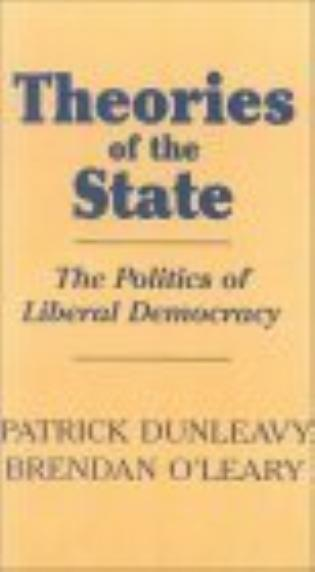 Cover image for the book Theories of the State: The Politics of Liberal Democracy