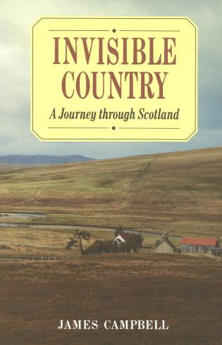 Cover image for the book Invisible Country: A Journey Through Scotland