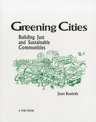 Cover image for the book Greening Cities: Building Just and Sustainable Communities