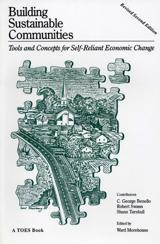 Cover image for the book Building Sustainable Communities: Tools and Concepts for Self-Reliant Economic Change