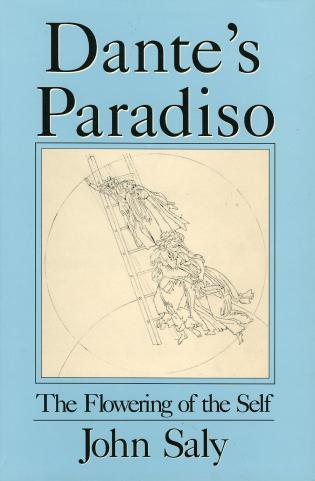 Cover image for the book Dante's Paradiso: The Flowering of the Self: An Interpretation of the Anagogical Meaning